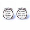 Custom Father of the Groom - A Man's First Hero Cufflinks