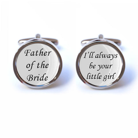 Father of the Bride - I'll always be your little girl Cufflinks