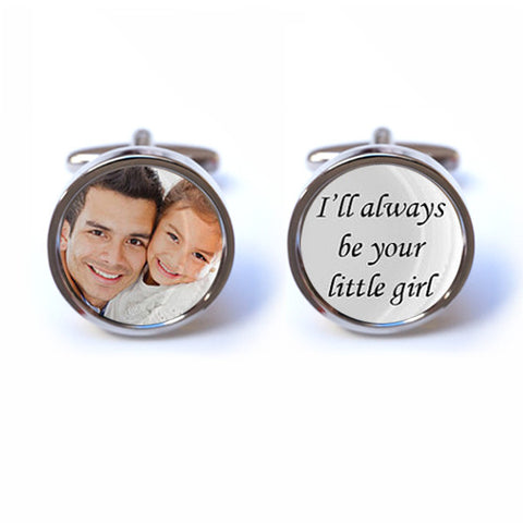 Custom Photograph - I'll always be your little girl Cufflinks