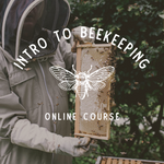 An Introduction to Beekeeping: The Online Course