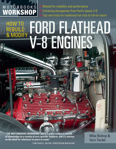 How to Rebuild & Modify Ford Flathead V8 Engines