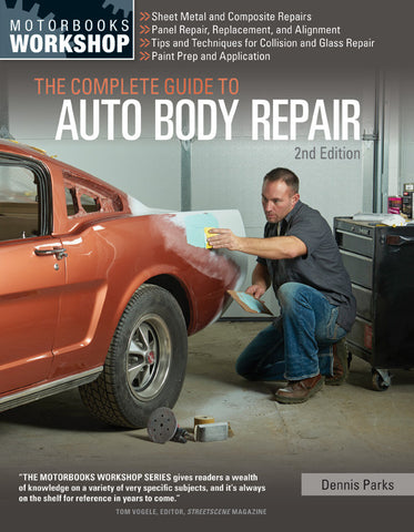 The Complete Guide to Auto Body Repair 2nd Edition