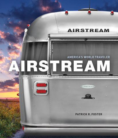 Airstream: America's World Traveler