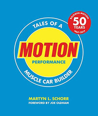 Motion Performance: Tales of a Muscle Car Builder