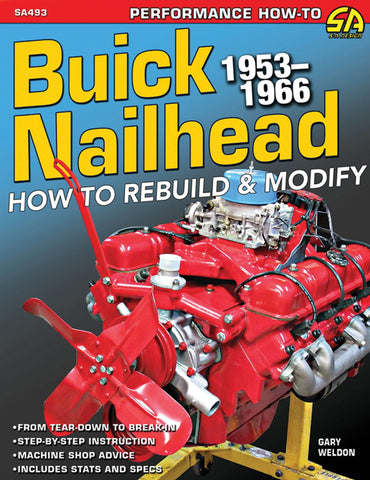 BUICK NAILHEAD 1953-1966; HOW TO REBUILD AND MODIFY