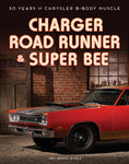 Charger, Road Runner & Super Bee: 50 Years of Chrysler B-Body Muscle
