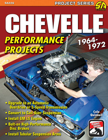Chevelle Performance Projects: 1962-1972