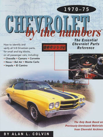 Chevrolet by the Numbers 1970-1975