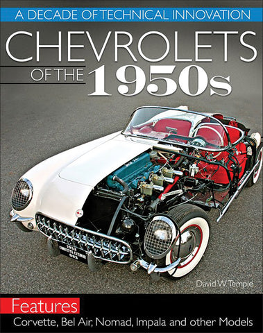 Chevrolets of the 1950s: A Decade of Technical Innovation