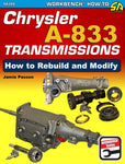 Chrysler A-833 Transmissions: How to Rebuild and Modify