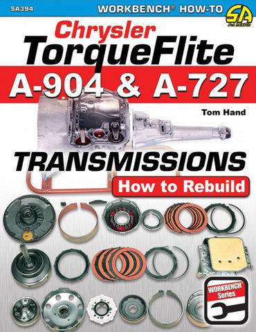 Chrysler TorqueFlite A904 and A727 Transmissions: How to Rebuild