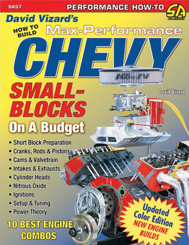 David Vizard's How to Build Max-Performance Chevy Small Blocks on a Budget