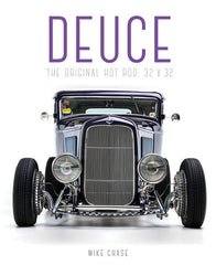 Deuce: The Original Hot Rod 32x32