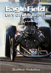 Eagle Field: Let's Go Drag Racing! DVD