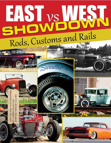 East vs. West Showdown: Rods, Customs & Rails
