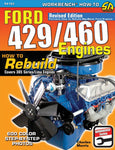 How to Rebuild Ford 429/460 Engines