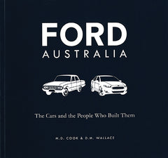 Ford Australia: The Cars and the People Who Built Them