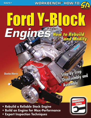 Ford Y-Block: How to Rebuild & Modify
