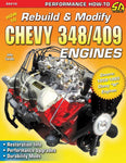 How to Rebuild and Modify Chevy 349/409 Engines