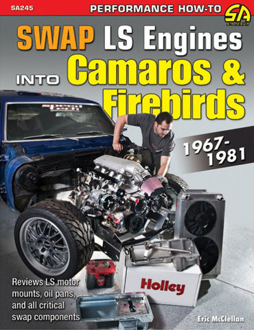 Swap LS Engines into Camaros and Firebirds