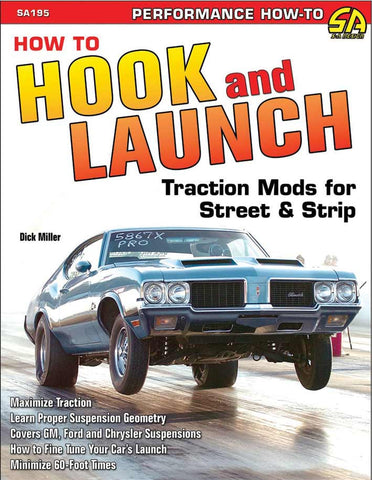How to Hook and Launch: Traction Mods for Street and Strip