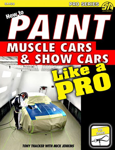 How to Paint Muscle Cars and Show Cars Like a Pro