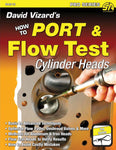 David Vizard's How to Port & Flow Test Cylinder Heads
