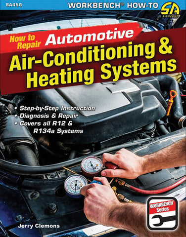 How to Repair Automotive Air-Conditioning and Heating Systems