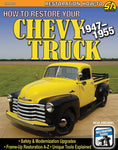 HOW TO RESTORE YOUR CHEVY TRUCK 1947-1955