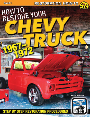 HOW TO RESTORE YOUR CHEVY TRUCK 1967-1972