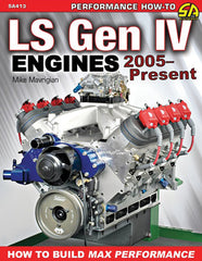 LS Gen IV Engines 2005-Present: How to Build Max Performance