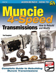 Muncie 4-Speed Transmissions, How to Rebuild & Modify