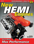 NEW HEMI ENGINES 2003-PRESENT; HOW TO BUILD MAX PERFORMANCE