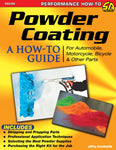 Powder Coating: A How To Guide for Automotive, Motorcycle & Other Parts