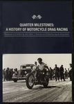 Quarter Milestones: A History of Motorcycle Drag Racing DVD
