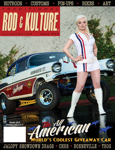 Traditional Rod and Kulture Illustrated Magazine #48