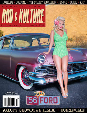 Traditional Rod and Kulture Illustrated Magazine #52