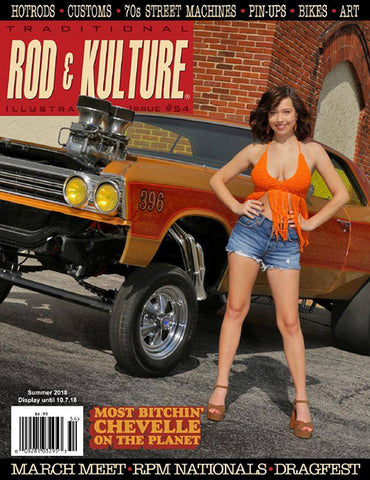Traditional Rod and Kulture Illustrated Magazine #54