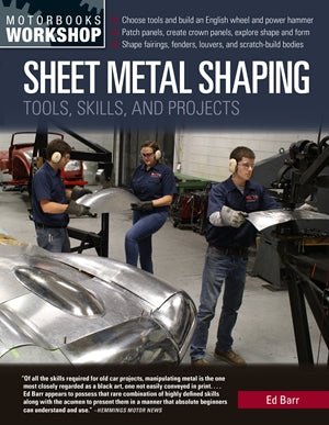 Sheet Metal Shaping: Tools, Skills and Projects