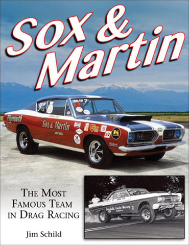 Sox & Martin; The Most Famous Team in Drag Racing