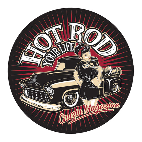 Cruzin Sticker - Hot Rod Your Life