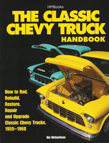 The Classic Chevy Truck Handbook 55-60