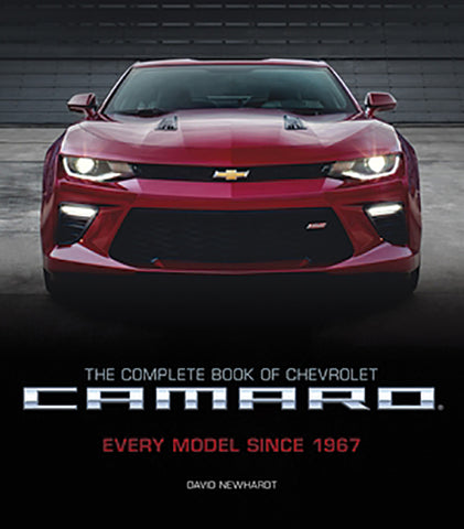 THE COMPLETE BOOK OF CHEVROLET CAMARO; EVERY MODEL SINCE 1967, 2ND ED
