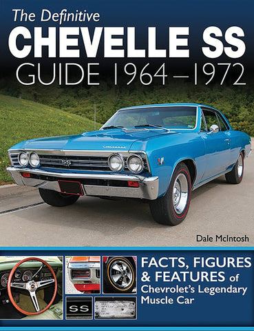 The Definitive Chevelle SS Guide: 1964-1972