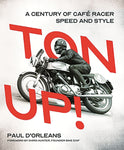Ton Up! A Century of Cafe Racer Speed and Style