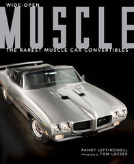 Wide-Open Muscle; The Rarest Muscle Car Convertibles