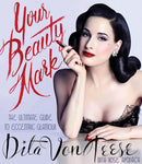Your Beauty Mark; The Ultimate Guide to Eccentric Glamour