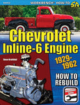 Chevrolet Inline-6 Engine 1929-1962: How to Rebuild