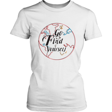 Load image into Gallery viewer, Go Find Yourself - Women's T-Shirt (white)