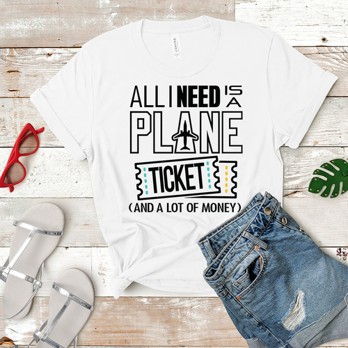 All I Need is a Plane Ticket - Women's T-Shirt (white)
